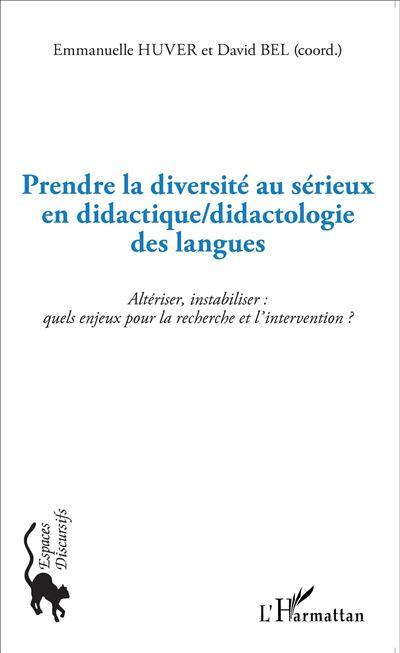 Prendre la diversité au sérieux en didactique, didactologie des langues