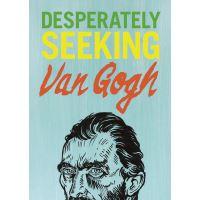 Recherche Van Gogh désespérément