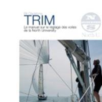 Trim, le manuel sur le réglage des voiles de la North Sails University