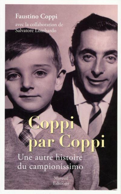 Coppi par Coppi - Une autre histoire du campionissimo