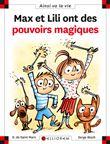 Max et Lili - Max et Lili, T100
