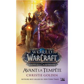 WarcraftAvant la tempête
