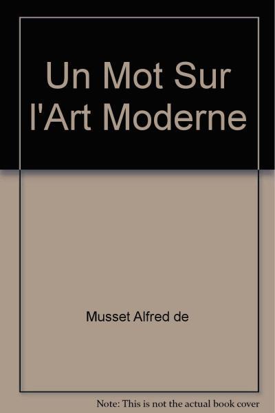 Un mot sur l'art moderne