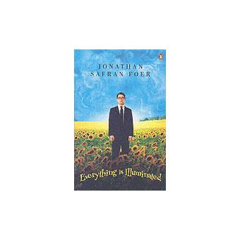 EVERYTHING IS ILLUMINATED - paperback - Jonathan Safran Foer, Auteur ...