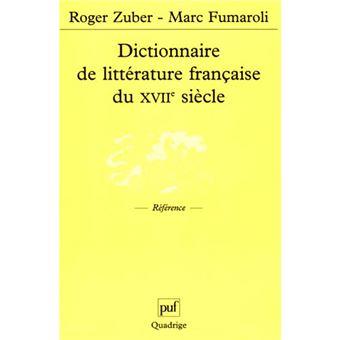 Dictionnaire de littérature française du XVIIIème siècle