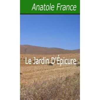 Le Jardin D'Épicure - ePub - Anatole France - Achat ebook   fnac