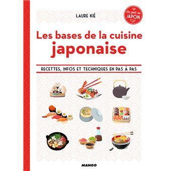 Les Bases De La Cuisine Japonaise Broche Laure Kie Achat