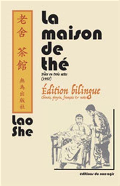 La maison de thé - édition bilingue