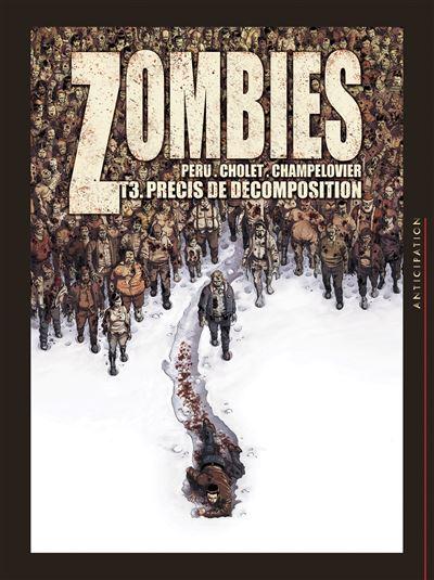 Zombies T3 - Précis de décomposition