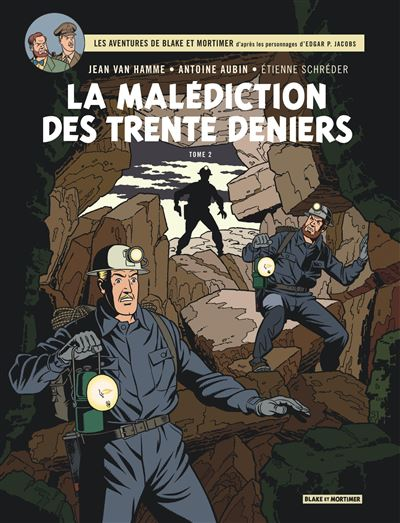 Blake & Mortimer - Tome 20 - La Malédiction des Trente Deniers