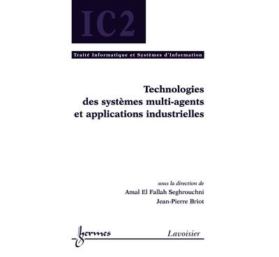 Technologies des systemes multiagents et applications indust