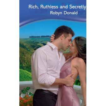 Rich, Ruthless and Secretly Royal (Mills & Boon Modern) (Self-Made Millionaires, Book 1)