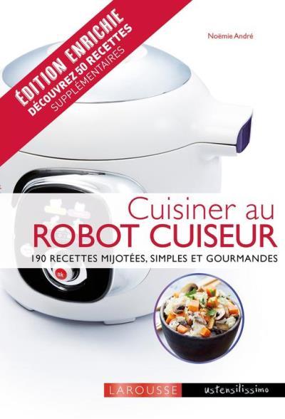 Cuisiner au robot cuiseur - 9782035939043 - 7,99 €
