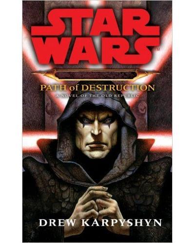 Star Wars - Path of destruction : Darth bane