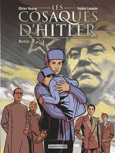 Les Cosaques d'Hitler - Tome 2 : Kolia