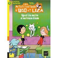 Les petits métiers d'Ugo et Liza - Ugo et Liza maître et maîtresse d'école CP/CE1 6/7 ans