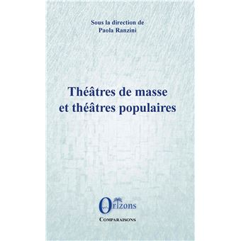 Theatres de masse et theatres populaires