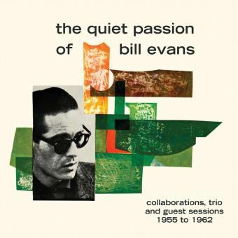 QUIET PASSION OF BILL EVA