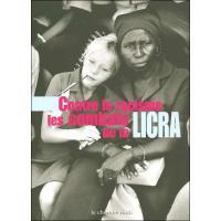 Contre le racisme les combats de la LICRA