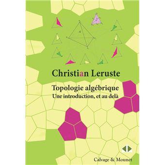 Topologie algébrique, Une introduction et au-delà