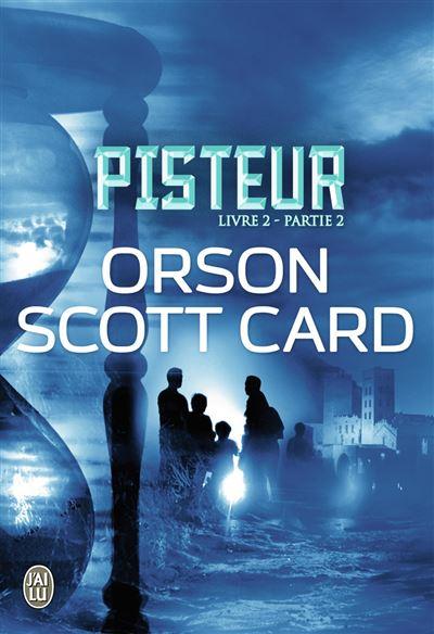 Pisteur - Partie 2 Tome 2 : Pisteur