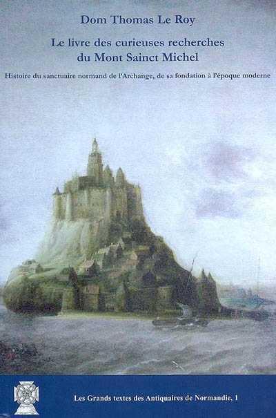 Le livre des curieuses recherches du mont Sainct-Michel
