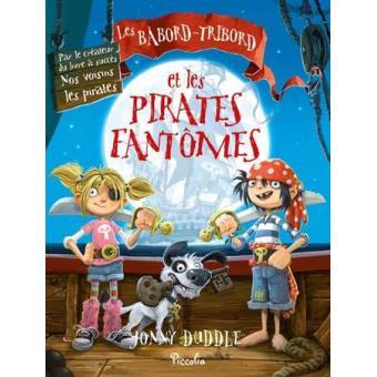 les babord-tribord et les pirates fantome Jonny Duddle