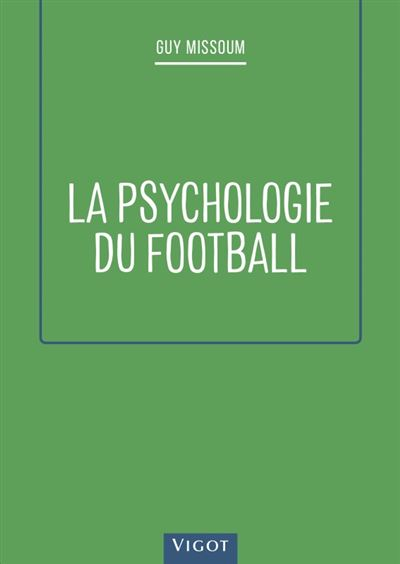 La psychologie du football