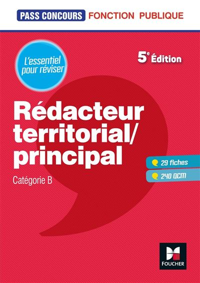 Pass'Concours - Rédacteur territorial/principal - Cat B - Révision et entraînement - 9782216154456 - 8,99 €