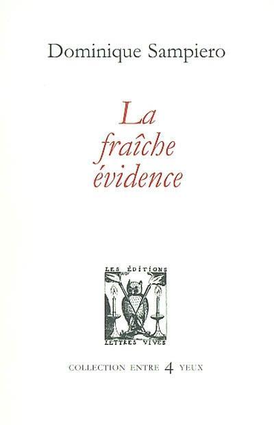 La fraiche evidence