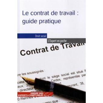 Le contrat de travail Guide pratique   poche   Alice Fages
