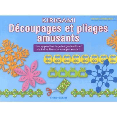 Kirigami, découpages et pliages amusants