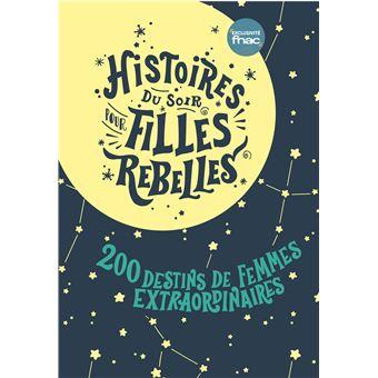 Histoires Du Soir Pour Filles Rebelles Coffret 2 Volumes Tome 1 Et Tome 2 Coffret Exclusivite Fnac