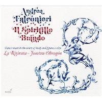 I Spiritillo Brando-Tanzmusik An Den Höfen Von Italien Und Spanien, C. 1650