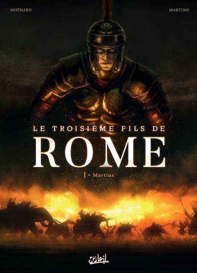 Troisième Fils de Rome T01 - Martius