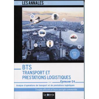 Annales BTS Transport et prestations logistiques, Epreuve E4