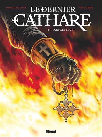 Le Dernier Cathare - Tome 01 NE