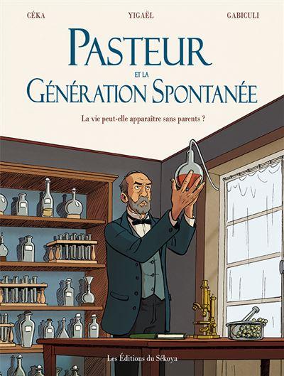 Pasteur et la génération spontanée