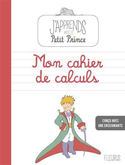 Mon cahier de calculs avec Le Petit Prince, Workbook