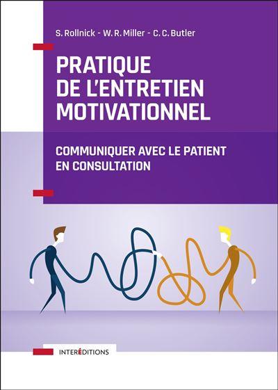 Pratique de l'entretien motivationnel - Communiquer avec le patient en consultation