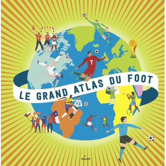 Le grand atlas du foot