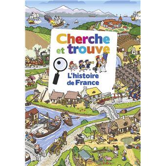 Cherche Et Trouve L Histoire De France