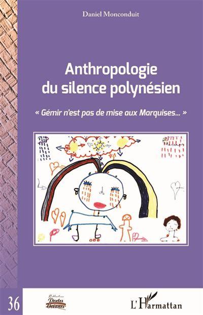 Anthropologie du silence polynésien
