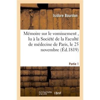 Mémoire sur le vomissement , lu à la Société de la Faculté de médecine de Paris, Partie 1