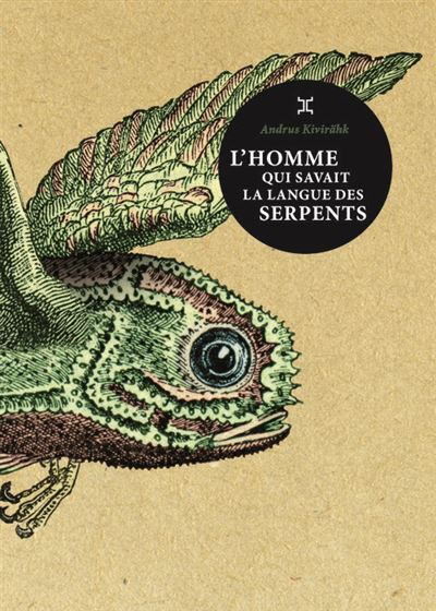 L'homme qui savait la langue des serpents L-homme-qui-savait-la-langue-des-serpents