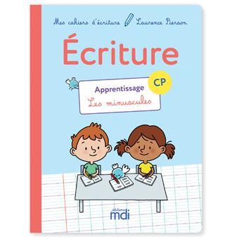 Mes Cahiers d'Ecriture Apprentissage les minuscules CP, Cahier d'activités 1 Workbook