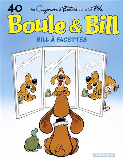 Boule & Bill - tome 40 - Bill à facettes - 9782505086451 - 6,99 €