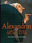 Alexandrin, ou l´art de faire des vers à pied