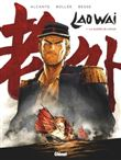 Laowaï - Laowaï, La guerre de l'opium T01