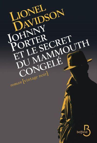 Johnny Porter et le secret du mammouth congelé